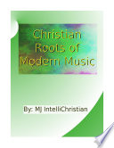 Christian roots of modern music