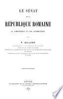 Le s  nat de la R  publique romaine  sa composition et ses attributions