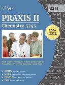 Praxis II Chemistry 5245 Study Guide