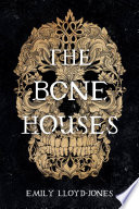 The Bone Houses Book PDF