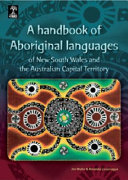 A Handbook of Aboriginal Languages of New South Wales and the Australian Capital Territory Book PDF
