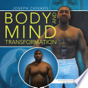 Body and Mind Transformation