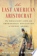 Book The Last American Aristocrat
