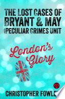 London s Glory