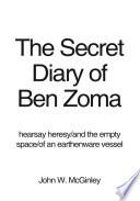 The Secret Diary of Ben Zoma