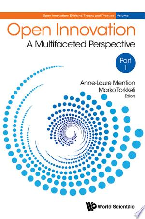 Open Innovation: A Multifaceted Perspective(In 2 Parts) - ISBN:9789814719193