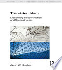Theorizing Islam