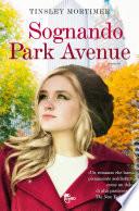 Sognando Park Avenue
