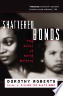 Shattered Bonds