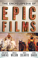 The Encyclopedia of Epic Films Was Used To Describe Productions That Were