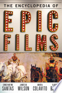 The Encyclopedia of Epic Films Was Used To Describe Productions That Were Lengthy