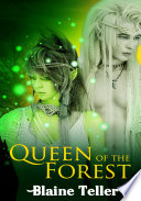 Queen of the Forest   Fantasy Erotic Sex Story