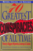 The Seventy Greatest Conspiracies of All Time