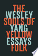 The Souls of Yellow Folk  Essays