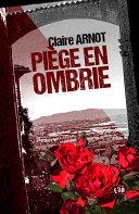 Piège en Ombrie