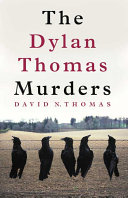 The Dylan Thomas Murders Famous Writer But Which One?