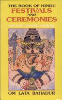 The Book of Hindu Festivals and Ceremonies Book PDF
