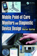 Mobile Point of Care Monitors and Diagnostic Device Design