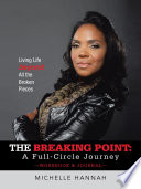 The Breaking Point  A Full Circle Journey  Workbook   Journal