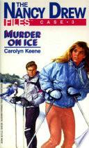 Murder on Ice by Carolyn Keene