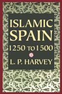 Islamic Spain, 1250 to 1500