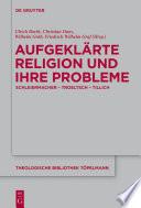 Aufgeklärte Religion und ihre Probleme