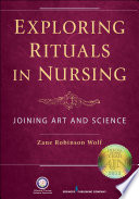 Exploring Rituals in Nursing