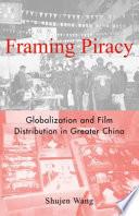 Ebook Framing Piracy Epub Shujen Wang Apps Read Mobile