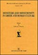 Monsters and monstrosity in Greek and Roman culture