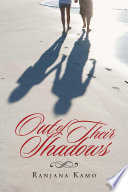 Out Of Their Shadows : an opportunity to build on our...