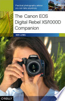 The Canon Eos Digital Rebel Xs 1000d Companion