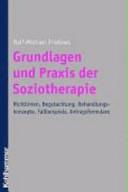 Grundlagen und Praxis der Soziotherapie