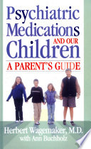 Psychiatric Medications and Our Children