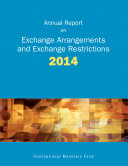 Annual Report on Exchange Arrangements and Exchange Restrictions 2014