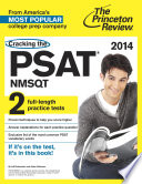 Cracking the PSAT NMSQT with 2 Practice Tests  2014 Edition