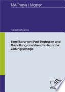 Signifikanz von iPad Strategien und Gestaltungsans  tzen f  r deutsche Zeitungsverlage