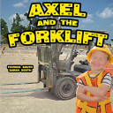 Axel and the Forklift