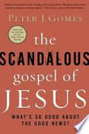 The Scandalous Gospel of Jesus Book PDF
