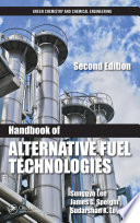 Handbook Of Alternative Fuel Technologies Second Edition book