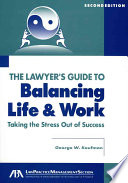 The Lawyer S Guide To Balancing Life And Work