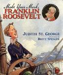 Make Your Mark, Franklin Roosevelt