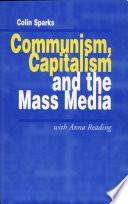 Communism  Capitalism and the Mass Media