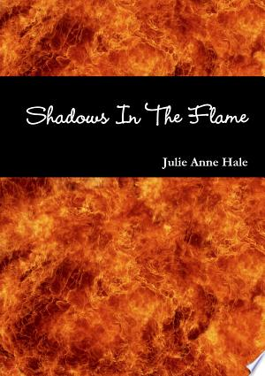 Shadows in the Flame - ISBN:9781445718446