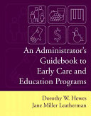An Administrator S Guidebook To Early Care And Education Programs