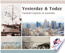 Yesterday And Today : migration to australia from cyprus....
