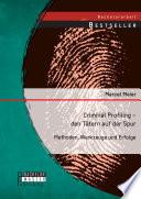 Criminal Profiling   den T  tern auf der Spur  Methoden  Werkzeuge und Erfolge