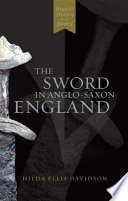The Sword in Anglo Saxon England