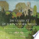 200 Years at St  John s York Mills