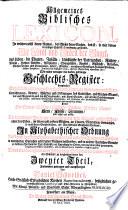 Allgemeines Biblisches Lexicon  in welchem     Namen  das Wesen      die Titul und Orden der Engel  das Leben  die Thaten  etc   der patriarchen  Richter  K  nige     vorgest  Vorrede Joannis Georgii Pritii