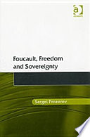 Foucault Freedom And Sovereignty book